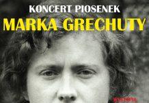 Koncert piosenek GRECHUTY