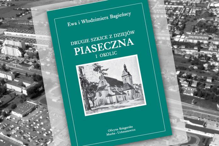 Drugie szkice z dziejów Piaseczna i okolic
