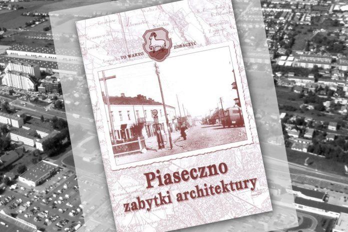 Piaseczno – zabytki architektury