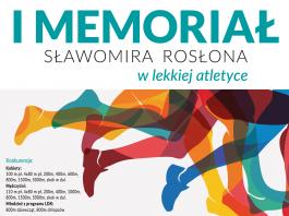I Memoriał Sławomira Rosłona w lekkiej atletyce