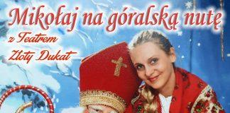 Mikołaj na góralską nutę z Teatrem Złoty Dukat