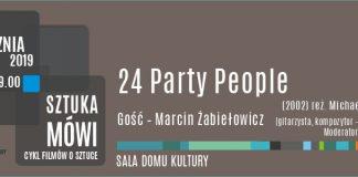 24 Party People spotkanie z cyklu Sztuka Mówi