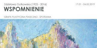 Wspomnienie wystawa Zdzisławy Gutkowskiej