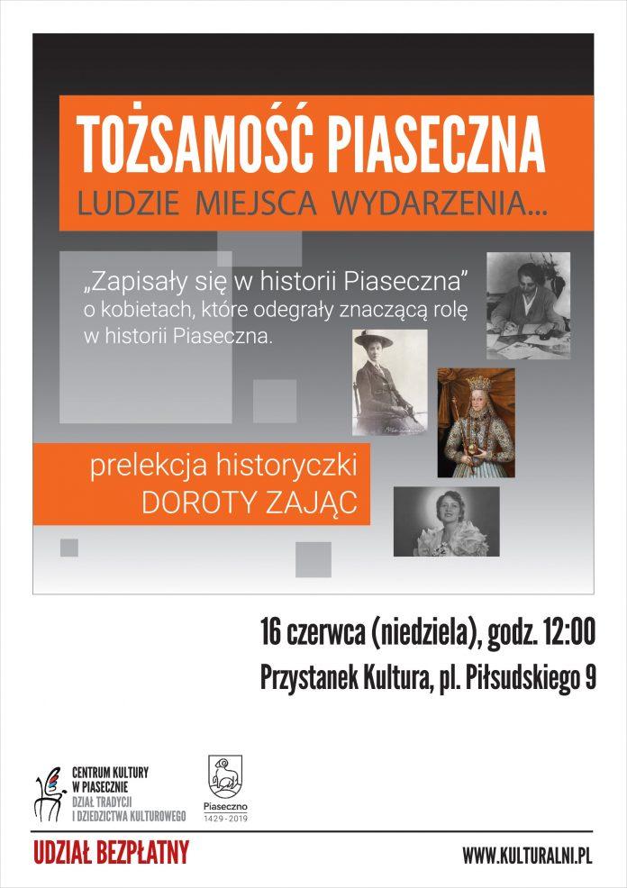 Zapisały się w historii Piaseczna - Tożsamość Piaseczna