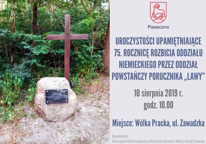 75. rocznica rozbicia oddziału niemieckiego przez oddział powstańcy porucznika Lawy