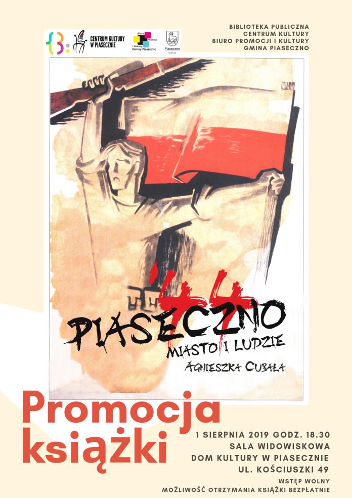 Piaseczno '44 miasto i ludzie - spotkanie autorskie z Agnieszką Cubałą