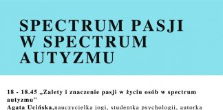 SPECTRUM PASJI W SPECTRUM AUTYZMU