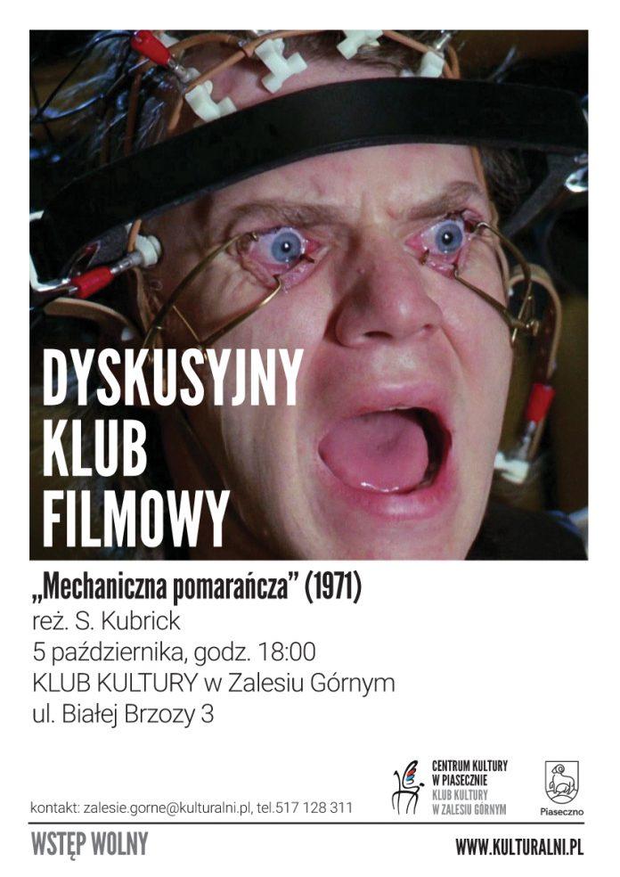 Mechaniczna pomarańcza - Dyskusyjny Klub Filmowy