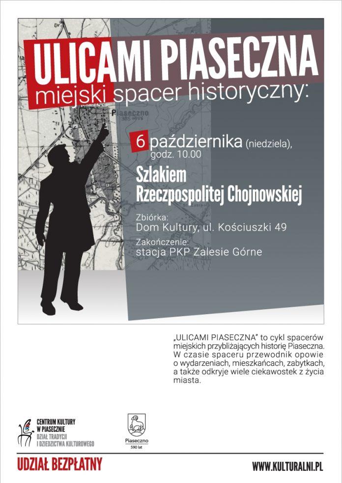 Szlakiem Rzeczpospolitej Chojnowskiej - Ulicami Piaseczna Miejski Spacer Historyczny