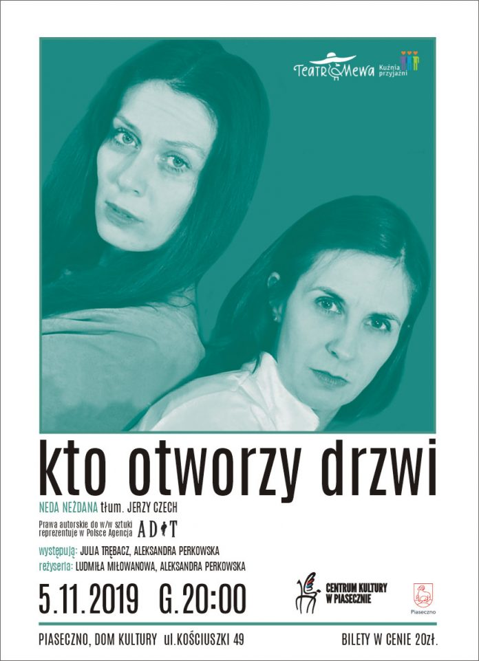 Kto otworzy drzwi Teatr Mewa - Wtorek Teatralny w Piasecznie