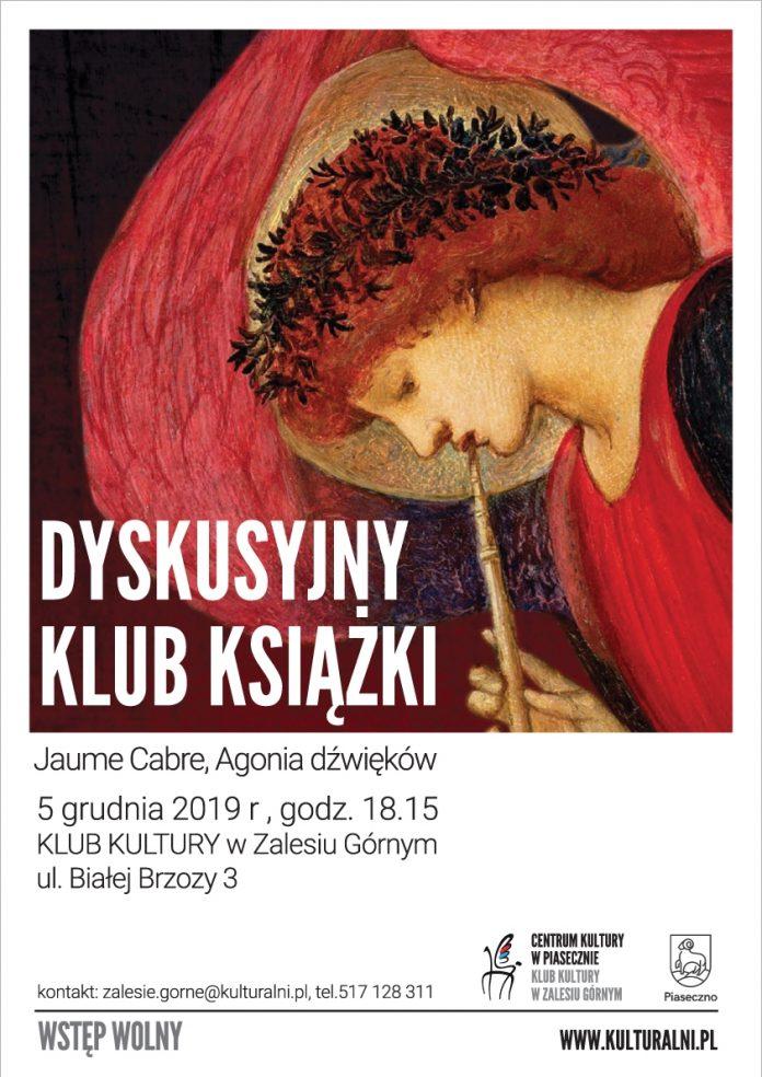 Jaume Cabre Agonia dźwięków - Dyskusyjny Klub Książki w Zalesiu Górnym
