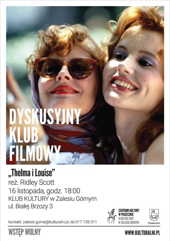 Thelma i Louise - Dyskusyjny Klub Filmowy w Zalesiu Górnym