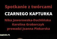 Spotkanie autorskie z twórczyniami książki Czarny Kapturek