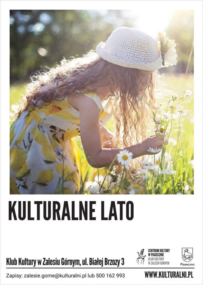 Kulturalne Lato - Klub Kultury w Zalesiu Górnym