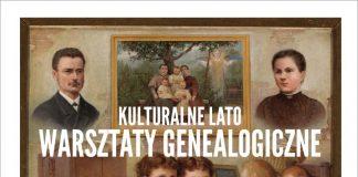 Kulturalne Lato - Warsztaty Genealogiczne