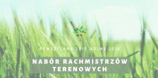 Nabór kandydatów na rachmistrzów terenowych - Powszechny Spis Rolny 2020