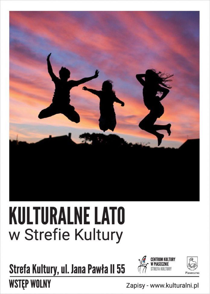 Kulturalne Lato w Strefie Kultury - sierpień 2020