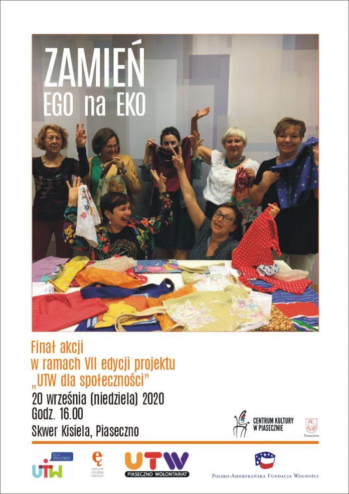 Plakat Zamień EGO na EKO - finał akcji w ramach VII edycji projektu UTW dla społeczności