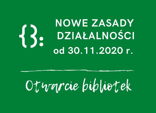 Ponowne otwarcie bibliotek 30.11.2020 r.