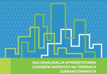 Racjonalizacja wykorzystania zasobów wodnych na terenach zurbanizowanych