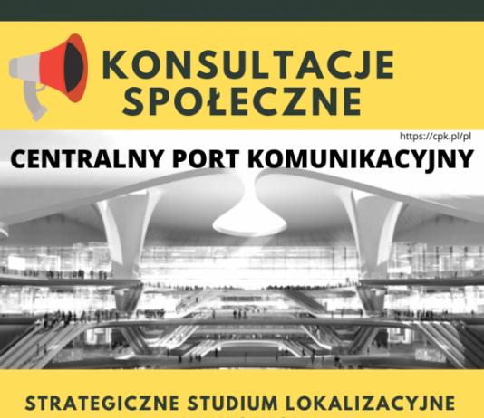Konsultacje projektu Strategicznego Studium Lokalizacyjnego Inwestycji Centralnego Portu Komunikacyjnego