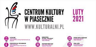 Plakat zbiorczy z wydarzeniami. Kulturalny luty 2021 Centrum Kultury w Piasecznie