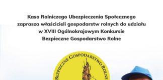Plakat - zaproszenie do udziału w Konkursie Bezpieczne Gospodarstwo Rolne