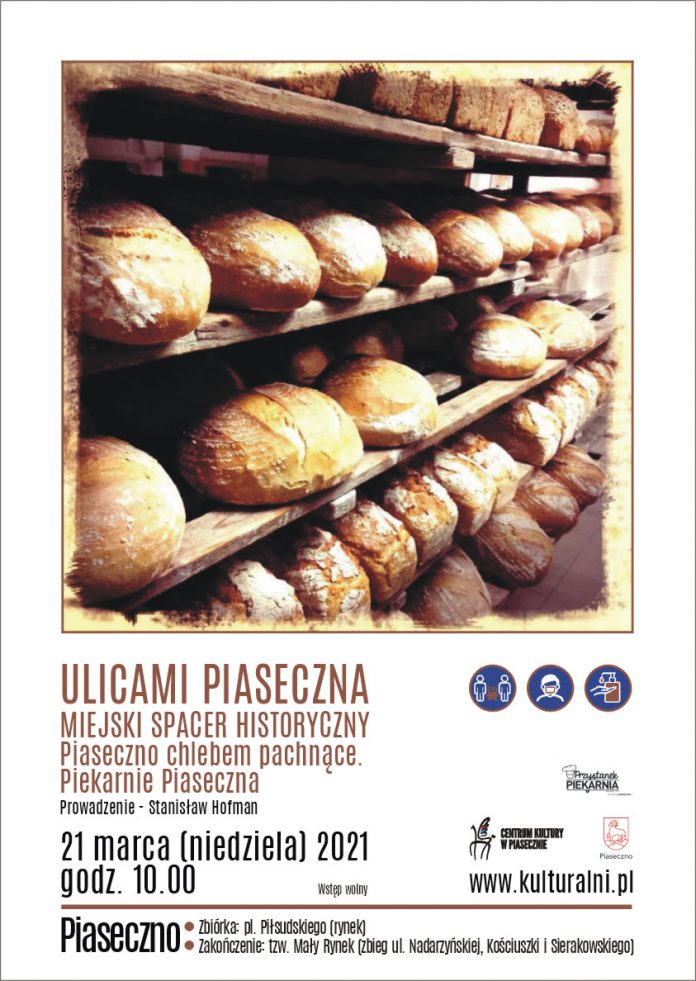 Plakat wydarzenia SPACER ULICAMI PIASECZNA - Piekarnie