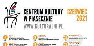 Plakat z listą wydarzeń Kulturalny czerwiec 2021 w Centrum Kultury