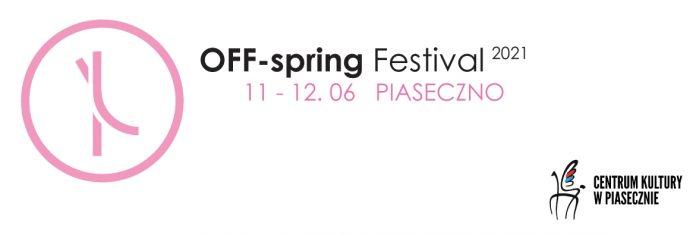 Banner wydarzenia z logotypem OFF-spring Festival 2021 oraz Centrum Kultury w Piasecznie