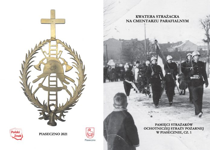 Okładka broszury pt. Kwatera strażacka na cmentarzu parafialnym. Pamięci strażaków Ochotniczej Straży Pożarnej w Piasecznie