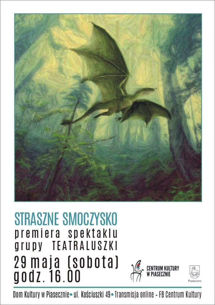 Plakat wydarzenia STRASZNE SMOCZYSKO premiera grupy TEATRALUSZKI