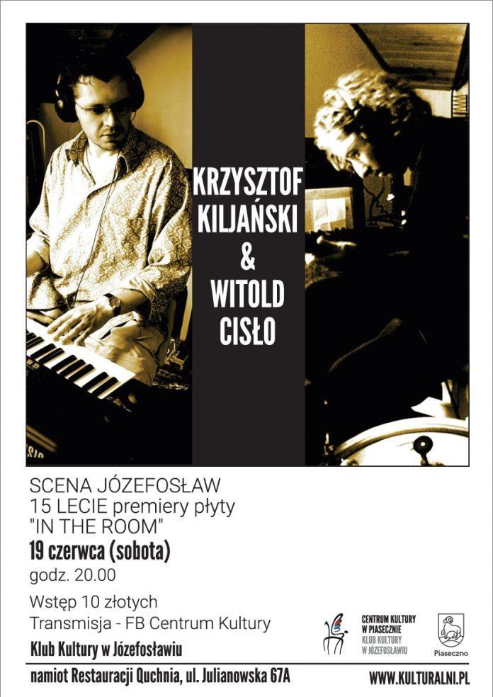 Plakat wydarzenia KRZYSZTOF KILJAŃSKI & WITOLD CISŁO