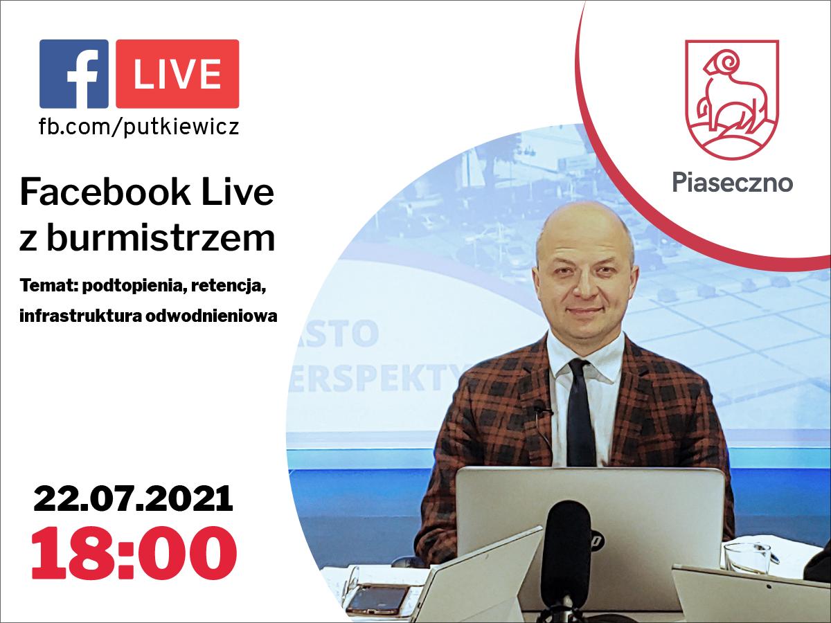 Ilustracja. Facebook Live z burmistrzem Piaseczna. Temat: podtopienia, retencja, infrastruktura odwodnieniowa.