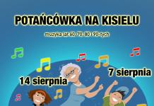 Plakat wydarzenia Potańcówka na Kisielu - dancing międzypokoleniowy na skwerze Kisiela w Piasecznie 2021