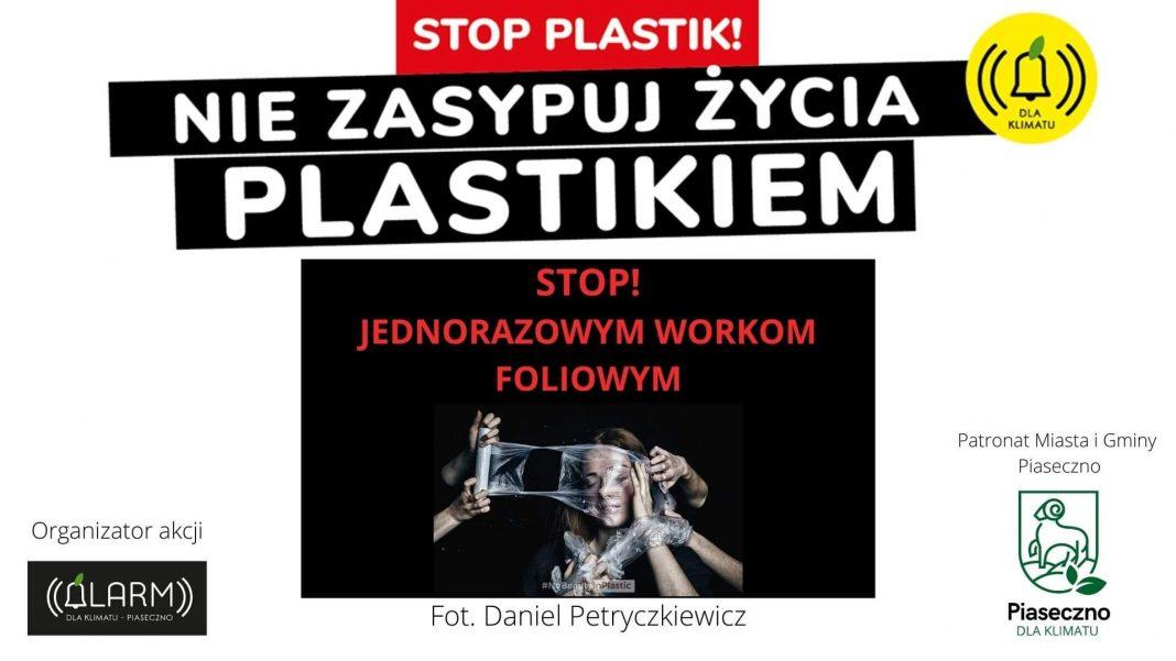 Stop plastik - nie zasypuj życia plastikiem
