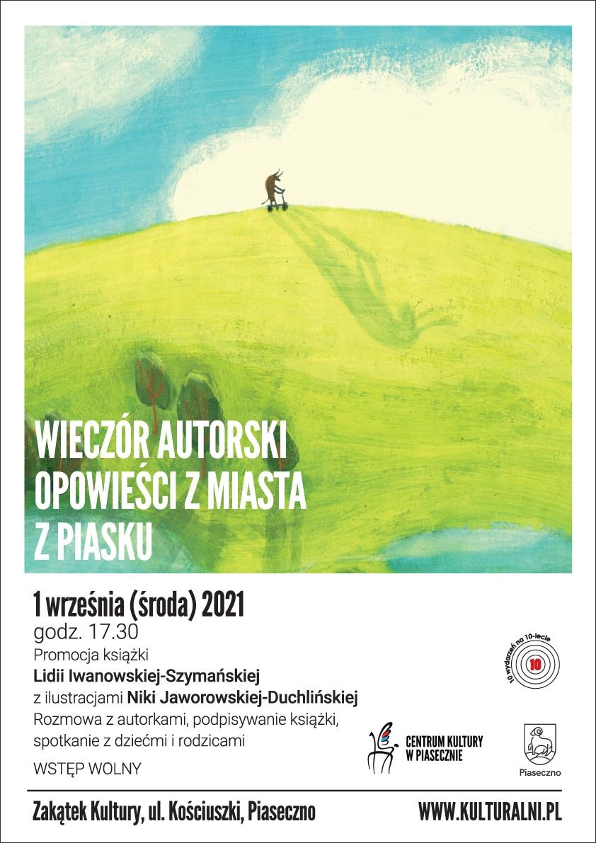 Plakat wydarzenia Opowieści z Miasta z Piasku - spotkanie autorskie w Zakątku Kultury
