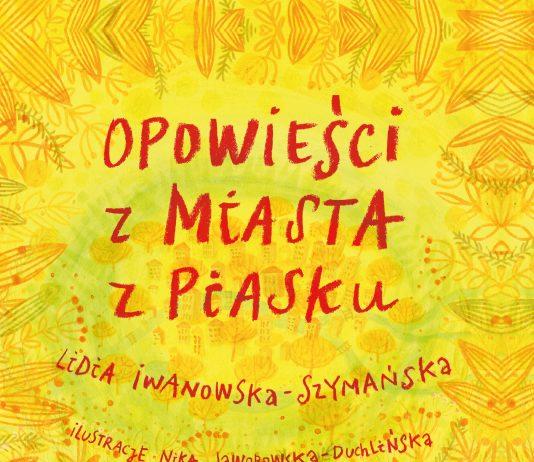 Okładka książki Opowieści z Miasta z Piasku