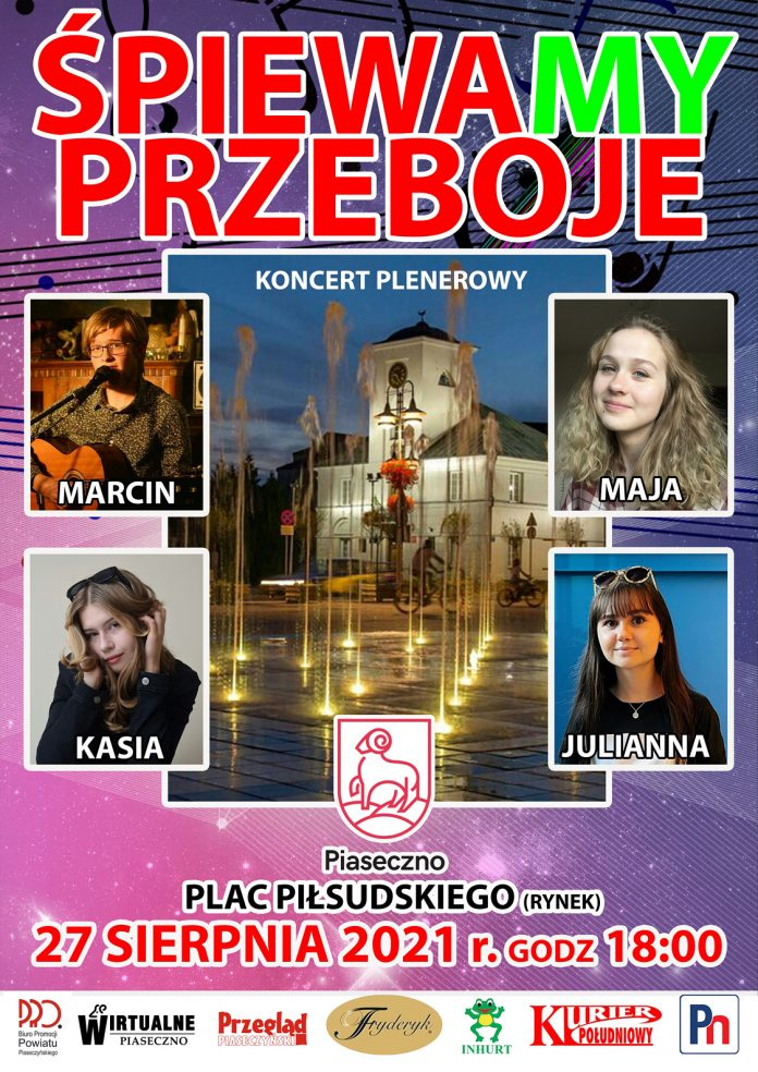 Plakat wydarzenia ŚpiewaMy przeboje - koncert młodzieży na rynku w Piasecznie