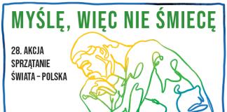 Sprzątanie Świata Polska 2021 - Myślę, więc nie śmiecę
