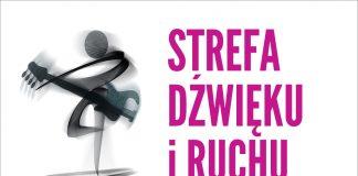 Plakat wydarzenia STREFA DŹWIĘKU I RUCHU