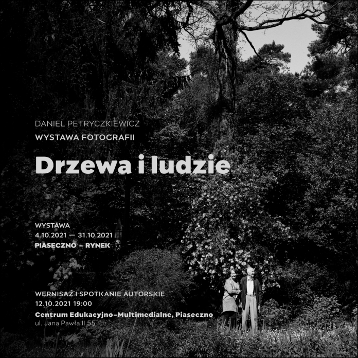 Ilustracja Drzewa i Ludzie – wystawa Daniela Petryczkiewicza. Na grafice czarno-biały plakat zapowiadający wystawę oraz spotkanie z autorem.