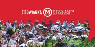 Plakat wydarzenia Cisowianka Mazovia MTB Marathon Piaseczna 2021