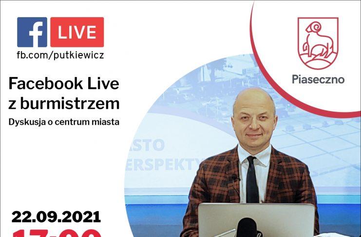Tablica informująca o spotkaniu online z burmistrzem Piaseczna Danielem Putkiewiczem 22.09.2021 r. o godz. 17.00. Temat: dyskusja o centrum miasta.
