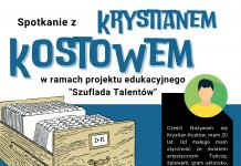 """Spotkanie z Krystianem Kostowem w ramach projektu """"Szuflada Talentów"""""""