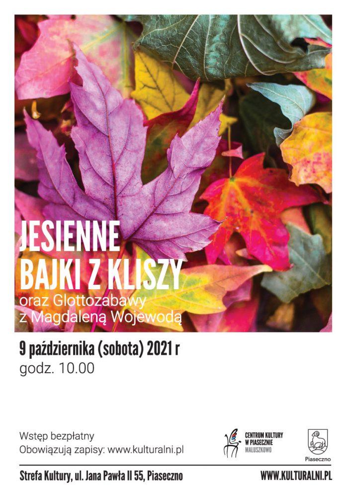 Plakat wydarzenia JESIENNE BAJKI Z KLISZY oraz Glottozabawy z Magdaleną Wojewodą